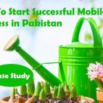 How to Start Mobile Phone Shop Business in Pakistan ? Case Study