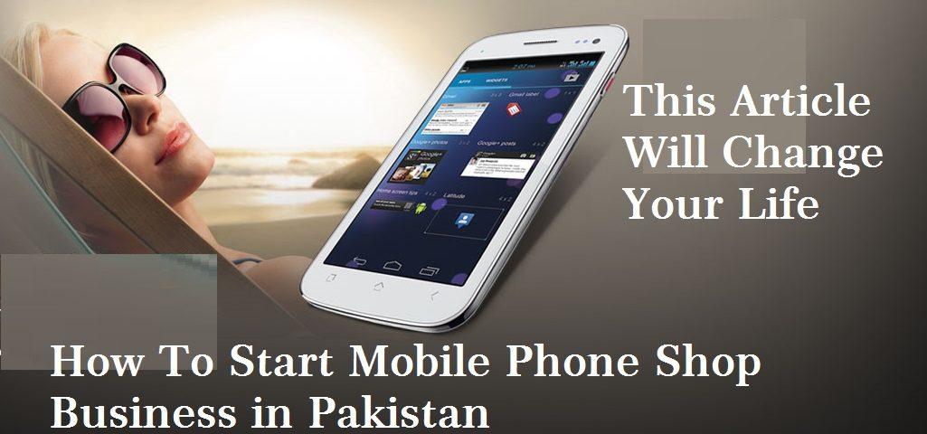 Mobile-Shop-Busines-in-Pakistan