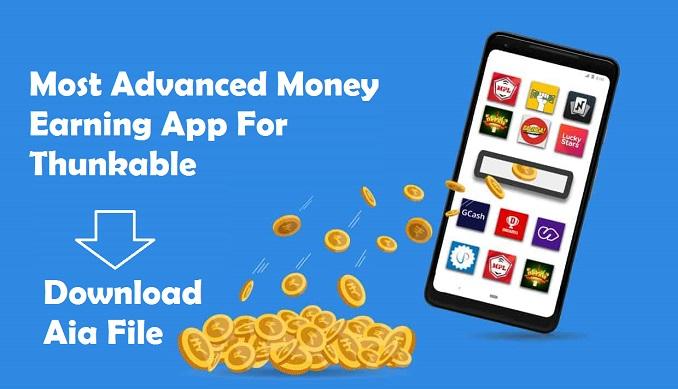 thunkable money earning app aia file